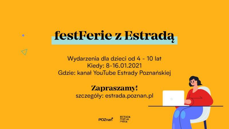FestFerie z Estradą online - darmowe spektakle, koncerty i warsztaty
