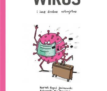 Wirus i inne drobne ustrojstwa recenzja książki dla dzieci, opinie o książce