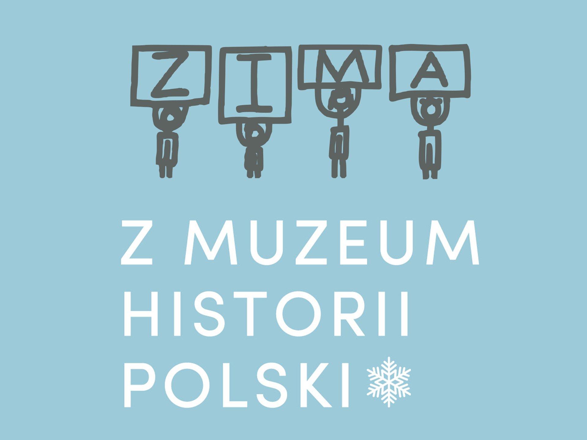 Zima z Muzeum Historii Polski