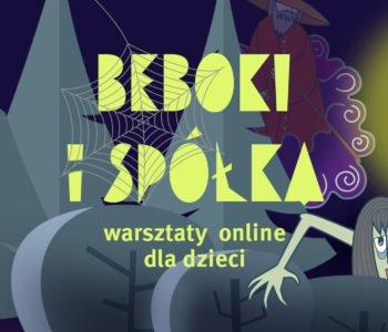 Beboki i spółka – warsztaty online