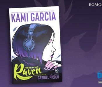 """Młodzi Tytani. Raven - powieść graficzna bestsellerowej autorki """"New York Timesa"""""""