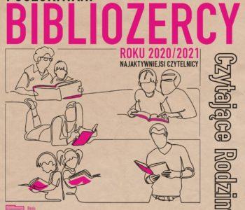 Poszukiwani ZACZYTANI! - Bibliożerca Roku 2020/2021. Sosnowiec