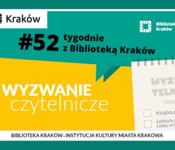 #52 tygodnie z Biblioteką Kraków