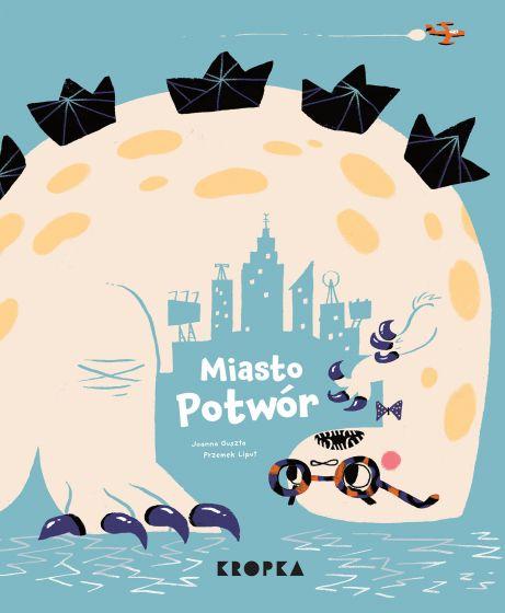 Miasto potwór recenzja książki dla dzieci