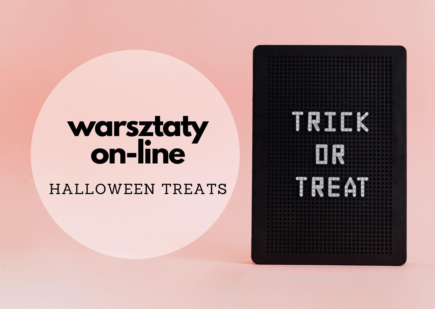 Warsztaty kulinarne on-line: Halloween treats