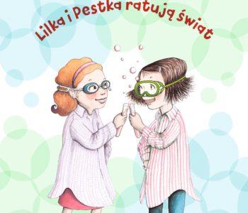 Nierozłączki - pełne humoru i przygód opowieści o przyjaźni