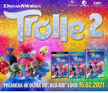 Trolle 2 – premiera wyjątkowego wydania DVD, 4K UHD i BLU-RAY z dodatkami