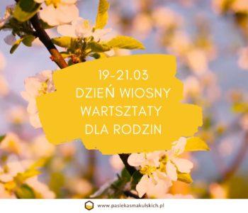 Dzień wiosny - weekend na łonie natury