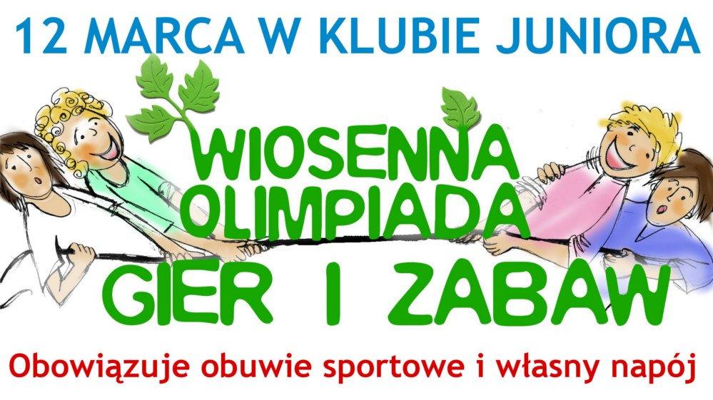 Klub Juniora zaprasza: Wiosenna olimpiada gier i zabaw