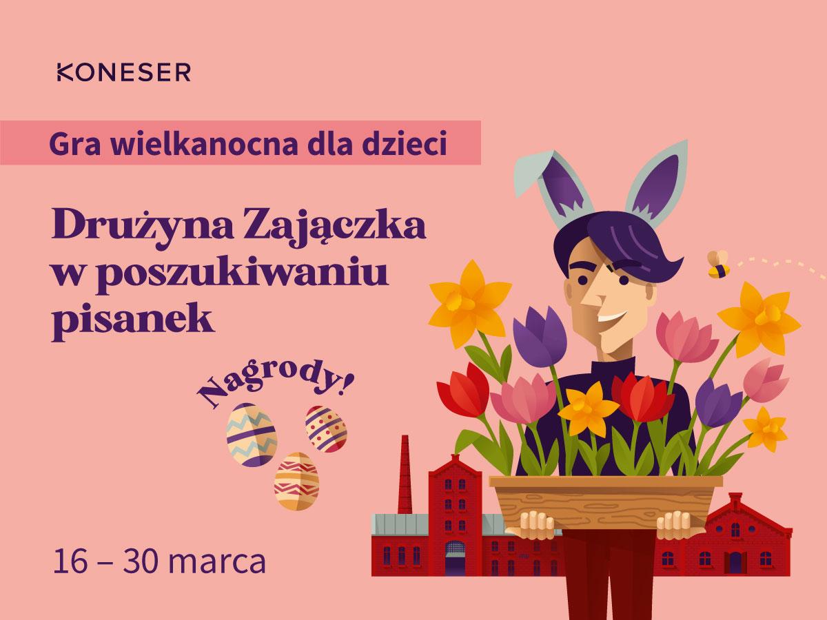 Drużyna Zajączka – w poszukiwaniu pisanek - gra miejska w Koneserze!