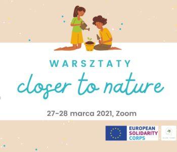 Closer to nature 2.0 – warsztaty ekologiczne dla rodziców i dzieci