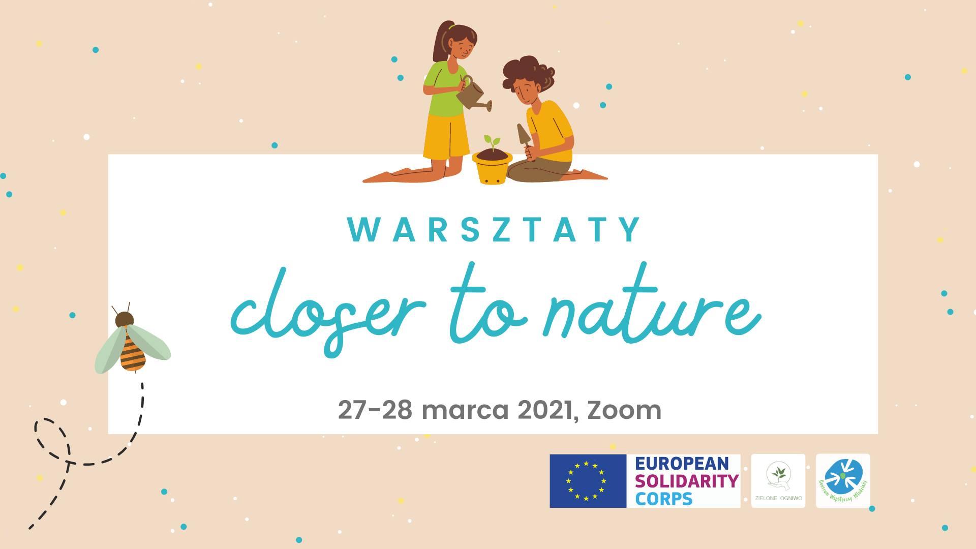Closer to nature 2.0 - warsztaty ekologiczne dla rodziców i dzieci