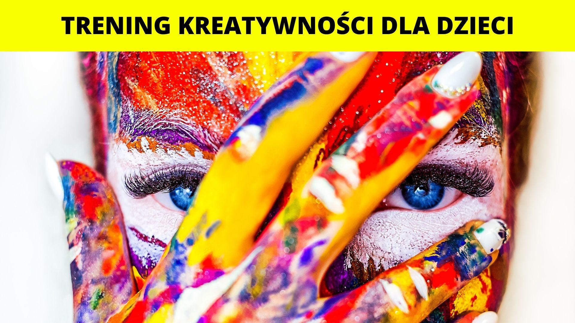 Trening kreatywności - warsztaty dla dzieci