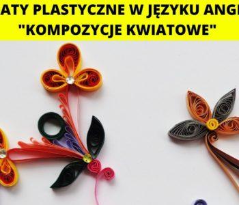Kompozycje kwiatowe – warsztaty plastyczne w języku angielskim
