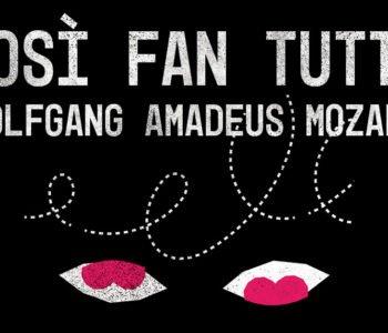 """""""Così fan tutte"""" Wolfganga Amadeusza Mozarta – premiera spektaklu w reżyserii Jerzego Stuhra"""