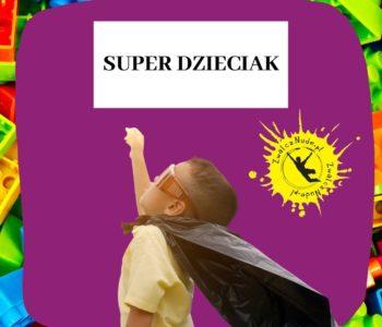 Super Dzieciak – bezpłatne zajęcia dla dzieci 6-9 lat
