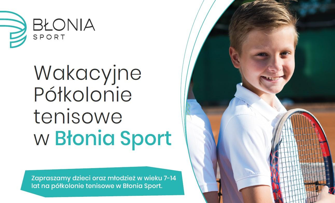 Półkolonie tenisowe w Błonia Sport - lato 2021