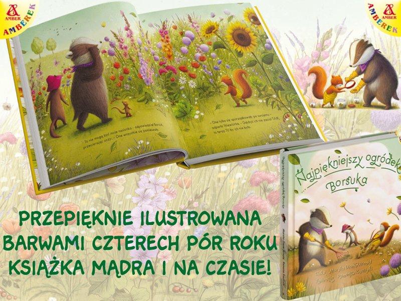 Najpiękniejszy ogródek Borsuka - nowe wydanie bestsellerowej książki