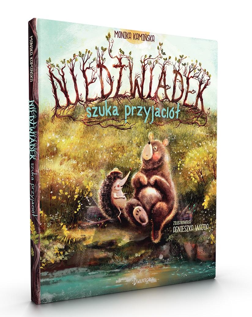 Niedźwiadek szuka przyjaciół - pięknie ilustrowana książka o sile przyjaźni