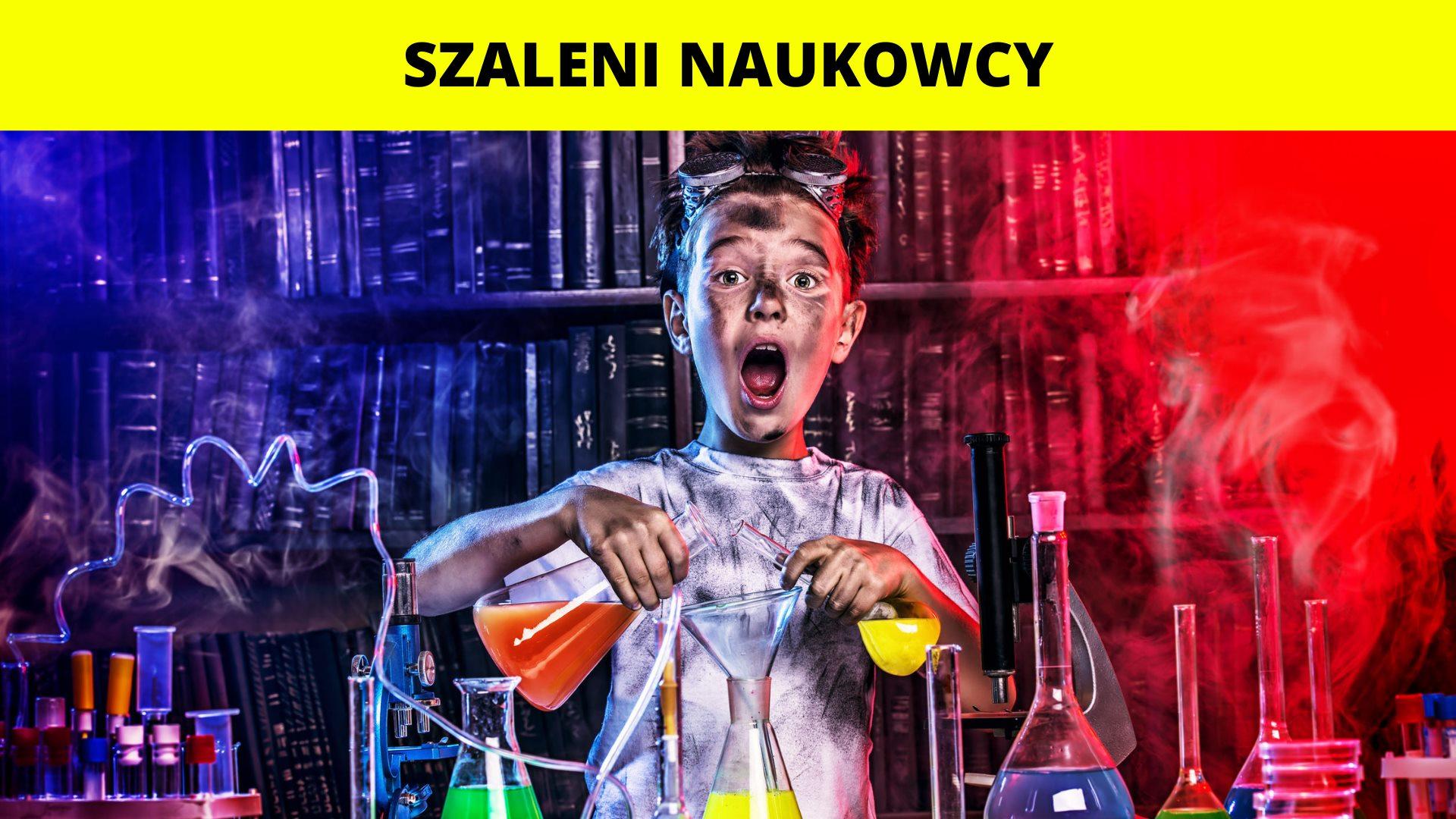 Szaleni Naukowcy! - Półkolonie 2021