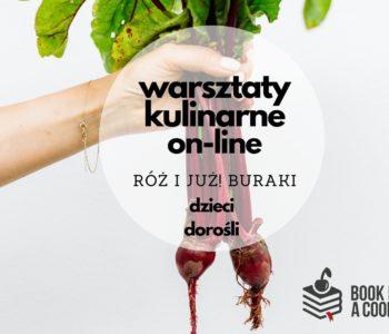 Warsztaty kulinarne on-line: Róż i już