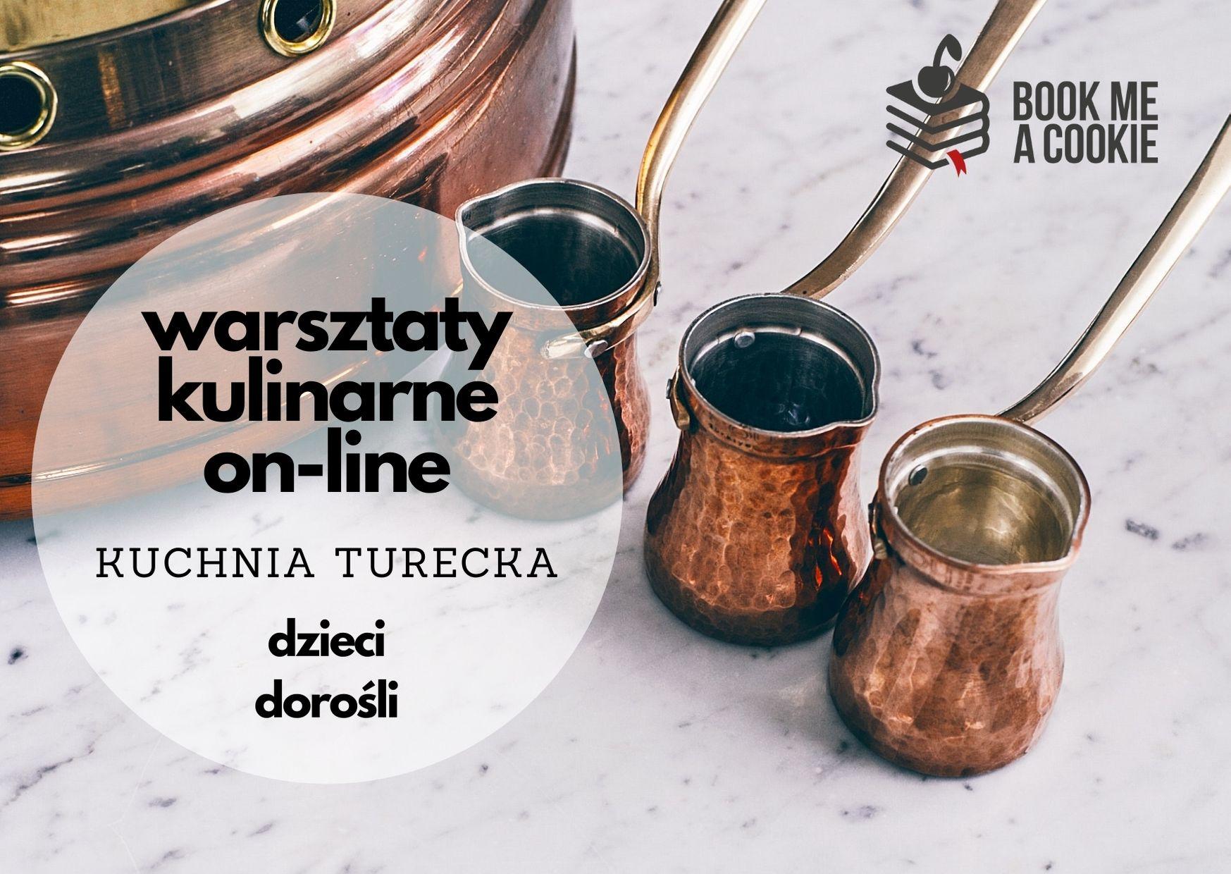 Warsztaty kulinarne on-line: Kuchnia turecka