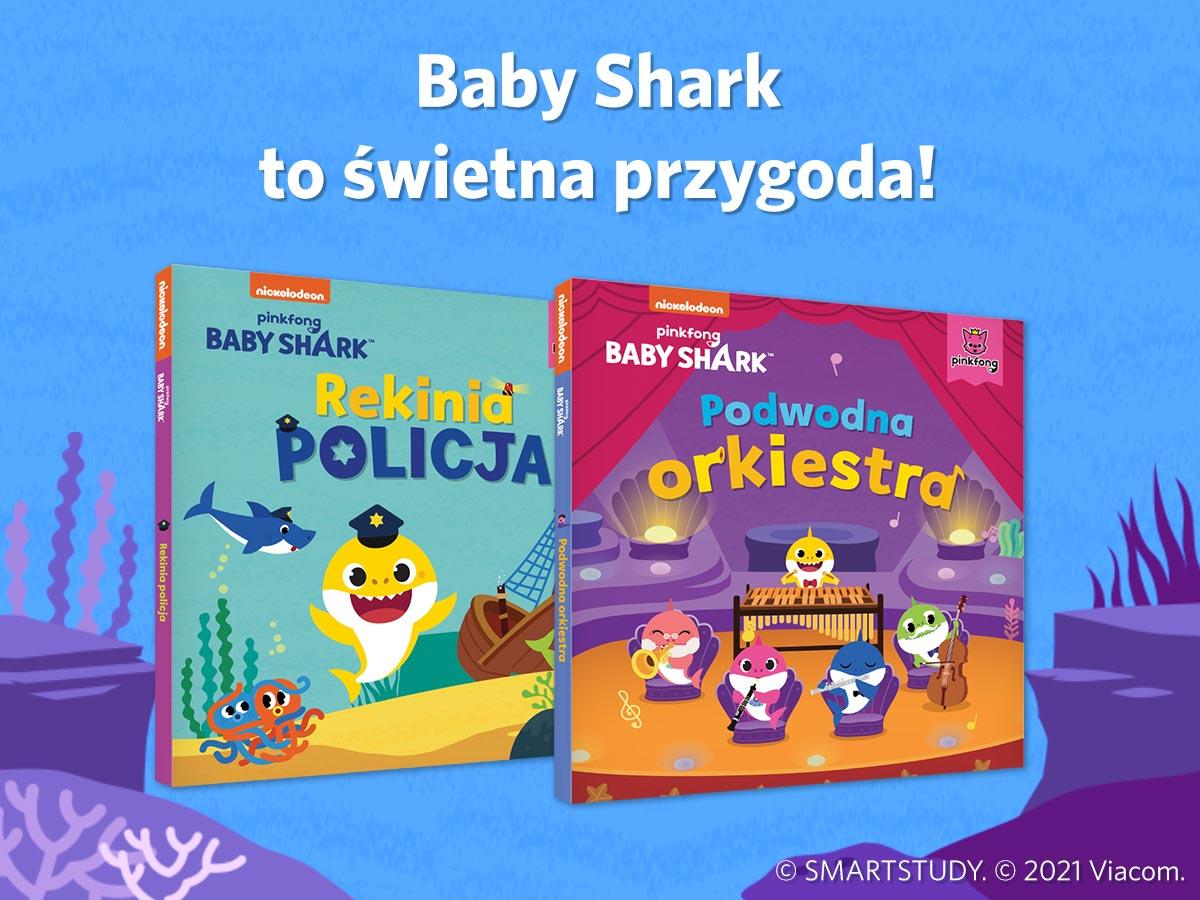 Pierwsze książki z serii Baby Shark