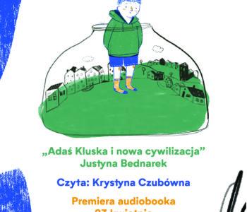 Audiobook: Adaś Kluska i nowa cywilizacja