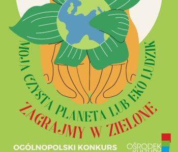 Konkurs ekologiczny - Zagrajmy w zielone
