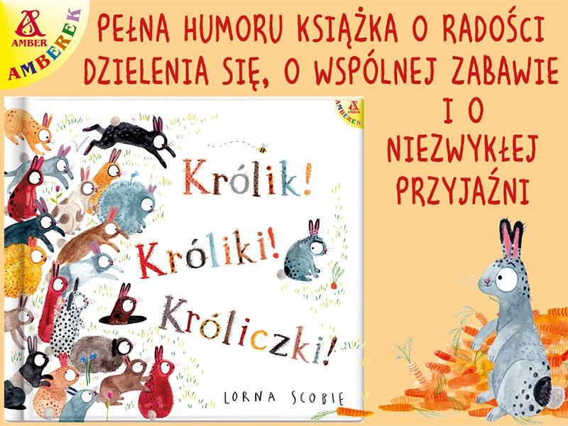 Królik! Króliki! Króliczki! - książka nie tylko dla rodzeństwa