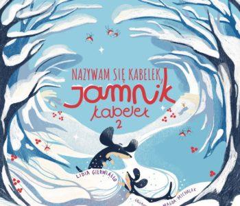 Nazywam się Kabelek, Jamnik Kabelek II – zabawna książka pełna zwrotów akcji
