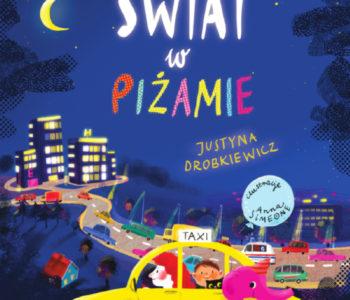 Świat w piżamie recenzja książki dla dzieci, opinie o książce