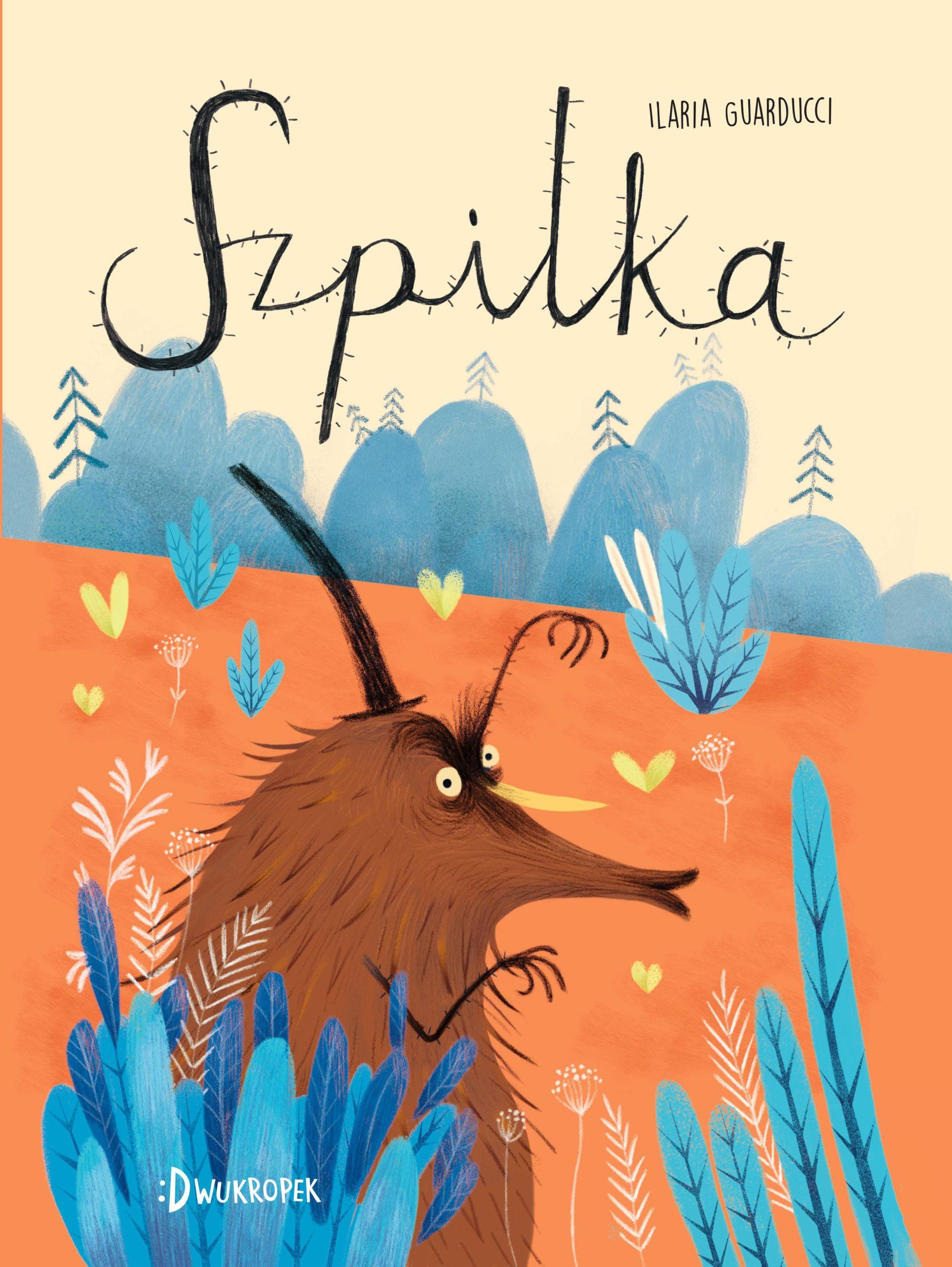 Szpilka - książka dla dzieci o akceptacji