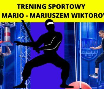 Trening Sportowy z NINJA MARIO – Mariuszem Wiktorowieczem
