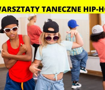 Warsztaty taneczne hip-hop