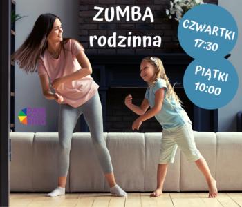 Zumba® rodzinna - warsztaty taneczne dla dzieci z rodzicami