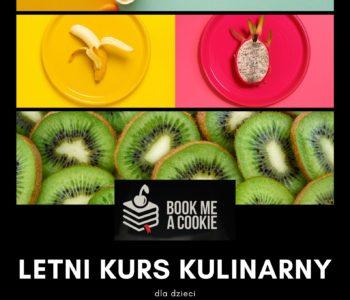 Letnia półkolonia kulinarna z Book me a cookie (turnus 2)