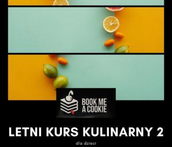 Letnia półkolonia kulinarna z Book me a cookie (turnus 1)