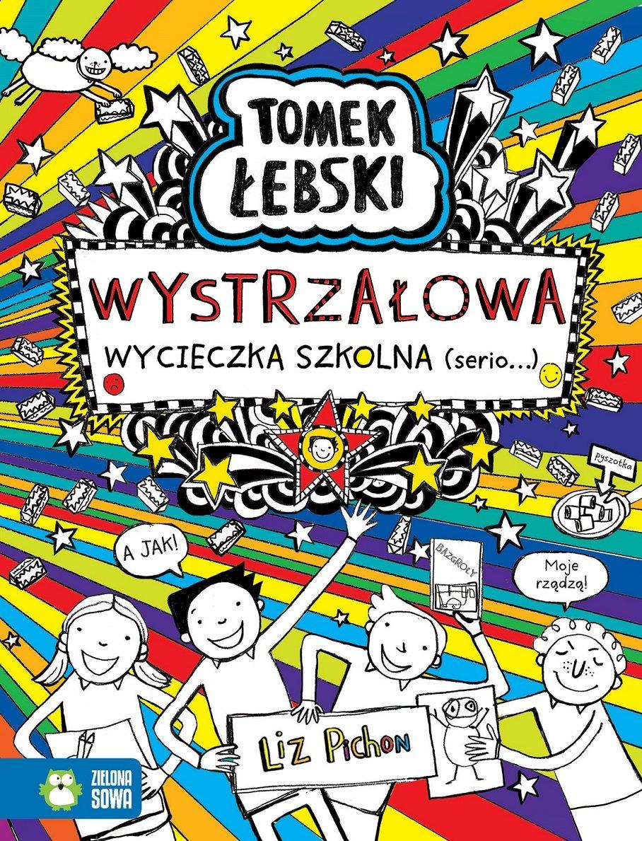 Tomek Łebski. Wystrzałowa wycieczka szkolna (Serio) - książka dla dzieci