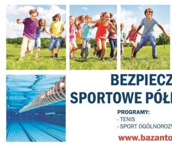Półkolonie sportowe - Bezpieczne lato w Bażantowo Sport Katowice