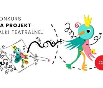 Konkurs dla dzieci na projekt lalki teatralnej