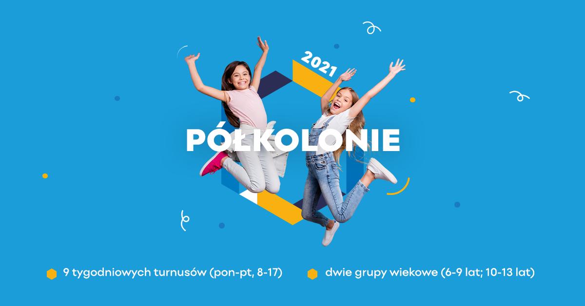 Półkolonie 2021 Łódź
