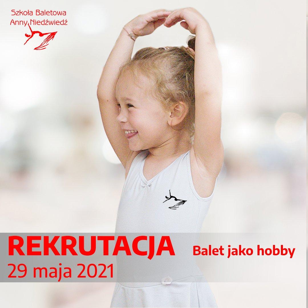 Rekrutacja do Szkoły Baletowej Anny Niedźwiedź - balet jako hobby