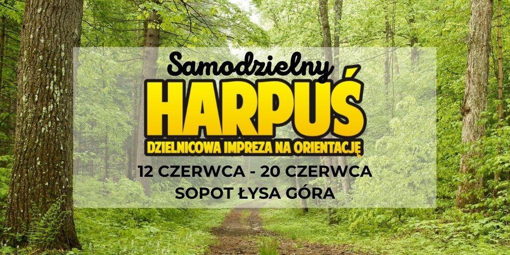 Samodzielny Harpuś - Dzielnicowa impreza na orientację: Łysa Góra