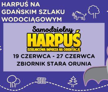 Samodzielny Harpuś – Dzielnicowa impreza na orientację: Zbiornik Stara Orunia