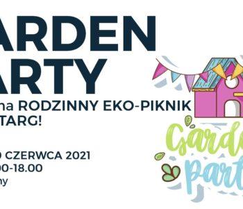 Garden Party. Rodzinny piknik i pchli targ