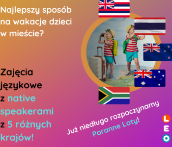 Wakacyjne zajęcia z native speakerami – 5 krajów