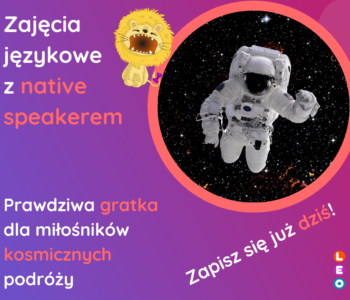 Tematyczne zajęcia w języku angielskim – Space Travellers
