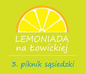 Lemoniada Na Łowickiej. 3. Piknik Sąsiedzki