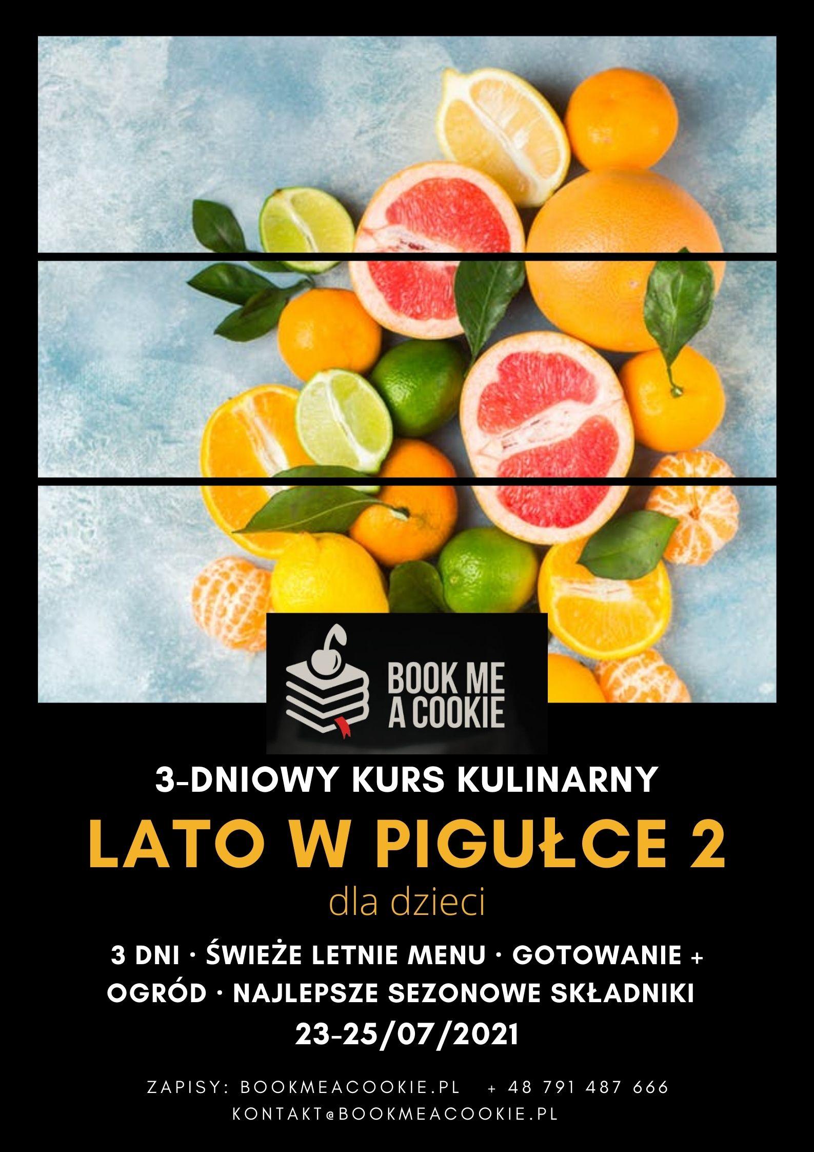 Wakacyjny kurs kulinarny dla dzieci: Lato w pigułce 2